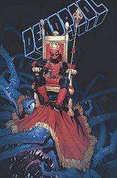 King Deadpool Vol. 1 Hail to the King - Deadpool Reading Order