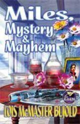 Miles, Mystery & Mayhem omnibus - The Vorkosigan Saga Books in Order
