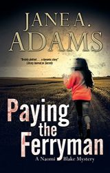 Paying the Ferryman Naomi Blake Books in Order