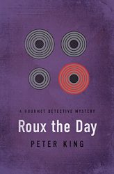Roux the Day Gourmet Detective Books in Order