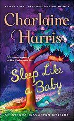 Sleep Like a Baby Aurora Teagarden Books in Order