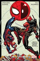 Spider-Man Deadpool Vol 1 Isn't It Bromantic - Deadpool Reading Order