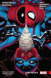 Spider-Man Deadpool Vol 3 Itsy Bitsy - Deadpool Reading Order