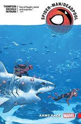 Spider-Man Deadpool Vol. 5 Arms Race - Deadpool Reading Order