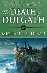 The Death of Dulgath - Riyria Books in Order