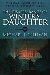 The Disappearance of Winter's Daughter - Riyria Books in Order