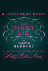 The First Lie - The Lying Game Books in Order