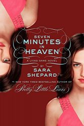 The Lying Game 6 Seven Minutes in Heaven - The Lying Game Books in Order