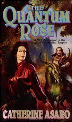 The Quantum Rose Saga of the Skolian Empire Books in Order