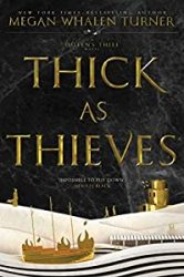 Thick as Thieves The Queen's Thief Books in Order