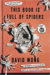 This Book Is Full of Spiders Seriously Dude Don t Touch It David Wong Books in Order