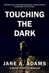 Touching The Dark Naomi Blake Books in Order