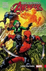 Uncanny Avengers Unity Vol 1 Lost Future - Deadpool Reading Order