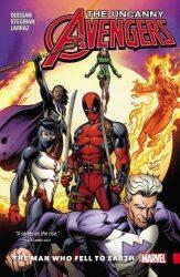 Uncanny Avengers Unity Vol 2 The Man Who Fell to Earth - Deadpool Reading Order