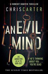 An Evil Mind - Robert Hunter Books in Order