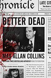 Better Dead Nathan Heller Books in Order