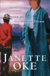 Beyond the Gathering Storm Canadian West series Janette Oke Books in Order