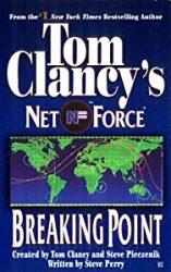 Breaking Point Tom Clancy Net Force Books in Order