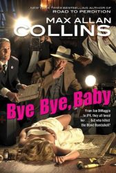 Bye Bye, Baby Nathan Heller Books in Order