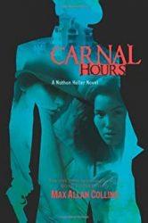 Carnal Hours Nathan Heller Books in Order