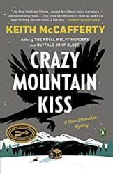 Crazy Mountain Kiss Sean Stranahan Books in Order