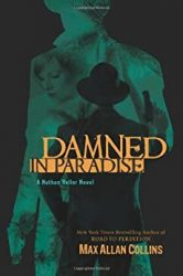Damned in Paradise Nathan Heller Books in Order