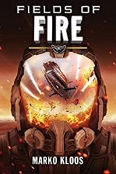 Fields of Fire Frontlines Books in Order