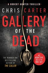 Gallery of the Dead - Robert Hunter Books in Order
