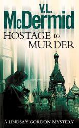 Hostage to Murder Lindsay Gordon Book Series in Order
