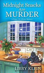 Midnight Snacks are Murder A Poppy McAllister Mystery Books in Order