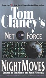 Night Moves Tom Clancy Net Force Books in Order