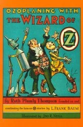 Ozoplaning with the Wizard of Oz - Oz Books in Order