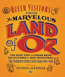 Queer Visitors From The Marvelous Land Of Oz - Oz Books in Order