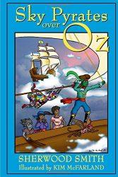 Sky Pyrates Over Oz - Oz Books in Order