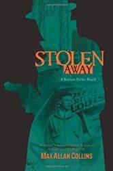 Stolen Away Nathan Heller Books in Order
