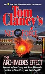 The Archimedes Effect Tom Clancy Net Force Books in Order