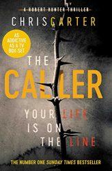 The Caller - Robert Hunter Books in Order