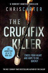 The Crucifix Killer - Robert Hunter Books in Order
