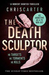 The Death Sculptor - Robert Hunter Books in Order