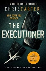 The Executioner - Robert Hunter Books in Order