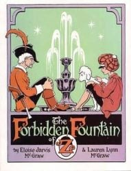 The Forbidden Fountain of Oz - Oz Books in Order