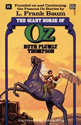 The Giant Horse of Oz - Oz Books in Order