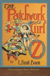 The Patchwork Girl of Oz - Oz Books in Order