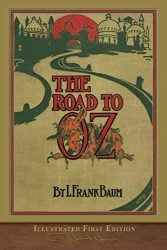 The Road to Oz - Oz Books in Order