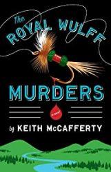 The Royal Wulff Murders Sean Stranahan Books in Order