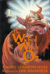 The Wicked Witch of Oz - Oz Books in Order