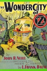 The Wonder City of Oz - Oz Books in Order