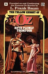 The Yellow Knight of Oz - Oz Books in Order