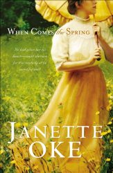 When Comes the Spring Canadian West series Janette Oke Books in Order
