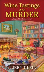 Wine Tastings Are Murder A Poppy McAllister Mystery Books in Order